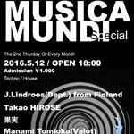 Photo: 2016.5.12(THU) 18:00- MUSICA MUNDI Special @ The Room