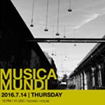 Photo: 2016.7.14(THU) 18:00- MUSICA MUNDI @ The Room