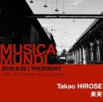 Photo: 2016.9.22(THU) 17:00-23:00 MUSICA MUNDI @ Hot Buttered Club -live and lounge-
