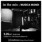 Photo: 2017.3.25(SAT) 23:00-5:00 in the mix × MUSICA MUNDI @ 0 Zero