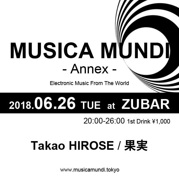 2018.06.26 (TUE) 20:00-26:00 MUSICA MUNDI - Annex - at Zubar