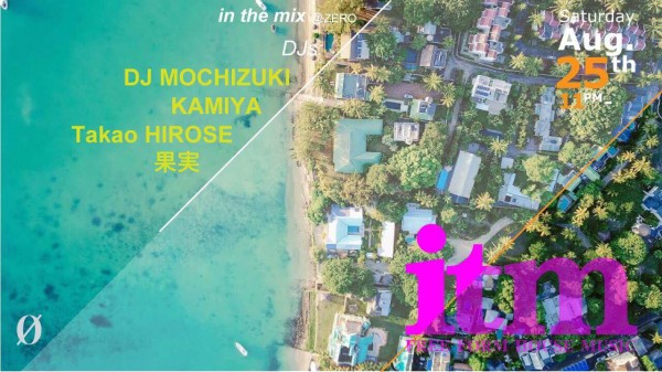 2018.8.25 (SAT) 23:00-5:00 in the mix -FREE FORM HOUSE Music- at 0 Zero