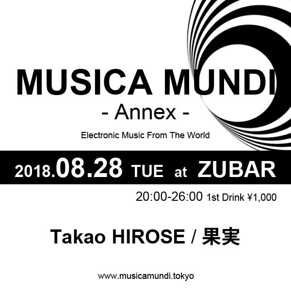 2018.08.28 (TUE) 20:00-26:00 MUSICA MUNDI - Annex - at Zubar