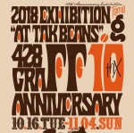 Photo: 2018.10.16(TUE) – 11/4(SUN) 428graffi 10th. Anniversary Exhibition @ tak beans